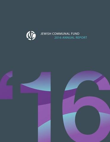 2016 Jewish Communal Fund Annual Report By Jewish Communal Fund Issuu