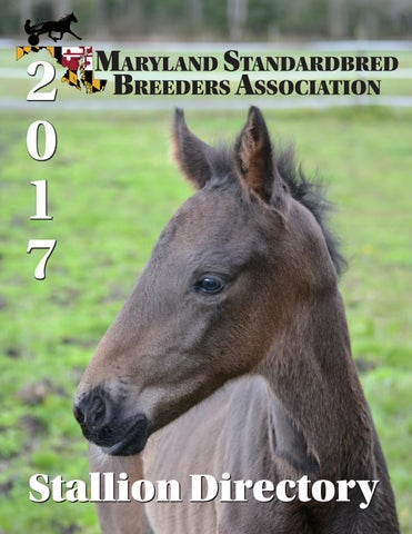 2017 Maryland Standardbred Breeders Association Stallion Directory
