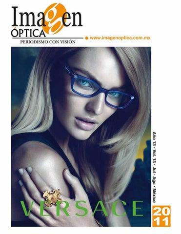 60c689e8139a1 Revista Julio Agosto 2011 by Imagen Optica - issuu