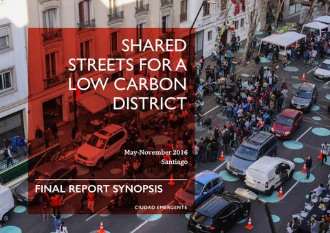 Shared Streets for a Low Carbon District by Ciudad ...