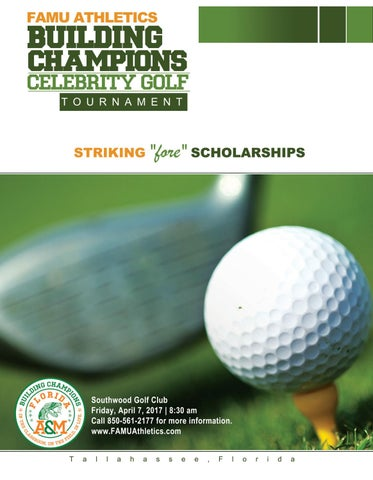 Famu Athletics Building Champions Celebrity Golf Tournament