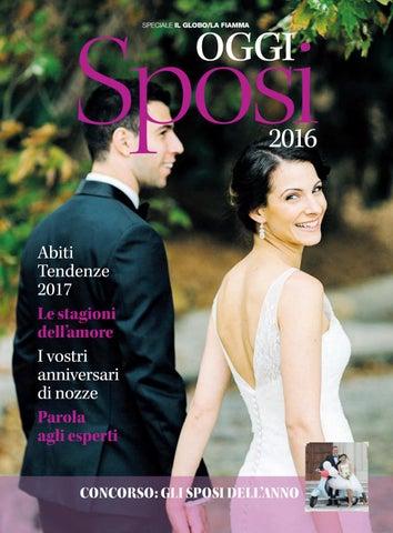 04eaff644b91 Sposi SPECIALE IL GLOBO LA FIAMMA. OGGI. 2016