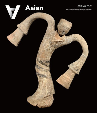 Asian magazine spring 2017 by asian art museum issuu spring 2017 the asian art museum membersx20acx2122 magazine malvernweather Choice Image