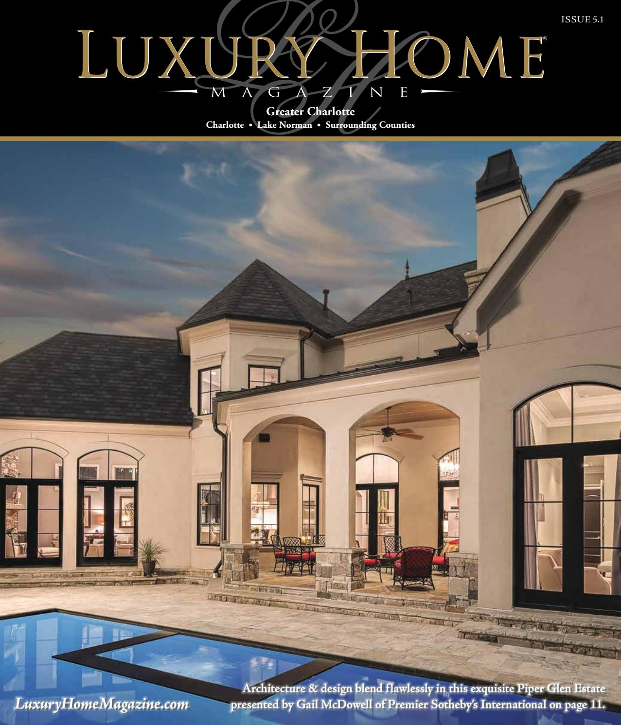 Luxury Home Magazine Greater Charlotte Issue 5.1 By Luxury