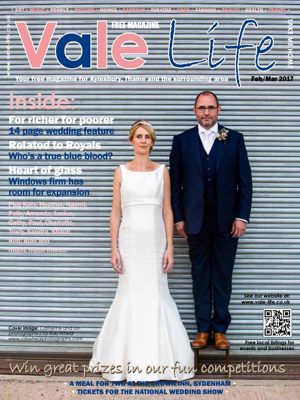 Vale Life Magazine Feb-Mar 2017 web edition by Charlie Trott - issuu