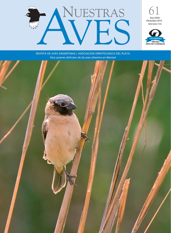 Revista nuestras aves61 color distribucion by Aves Argentinas - issuu