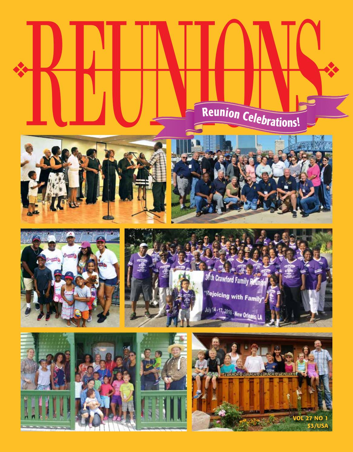 Reunions Magazine Volume 27 Number 1 February 2017 By Reunions