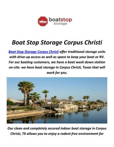 Boat Stop Storage Corpus Christi Offer Traditional Units With Drive Up Access As Well E To Keep Your Or