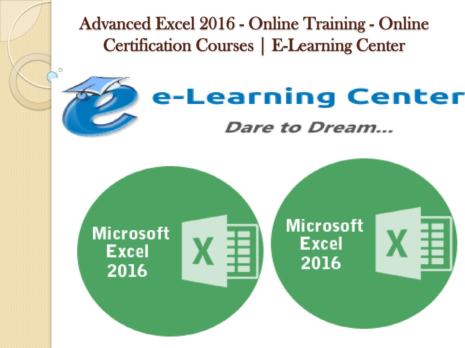 Advanced excel 2016 online training online certification advanced excel 2016 online training online certification courses by e learning center issuu xflitez Gallery