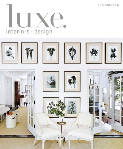 Luxe Magazine March 2017 Los Angeles by SANDOW issuu