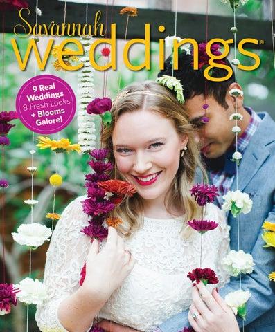 c8a11414d04c7b Spring Summer Savannah Weddings 2017 by Savannah Magazine - issuu