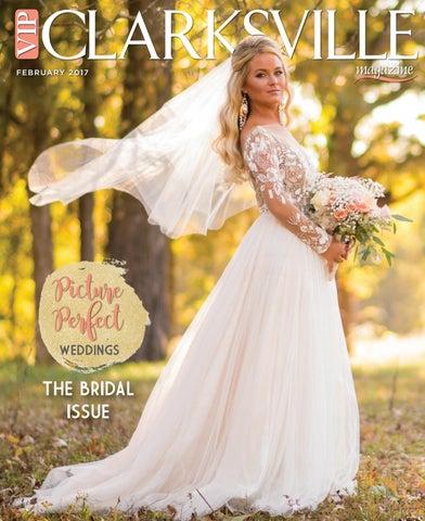 Vip Clarksville Magazine February 2017 By Vip Clarksville Magazine