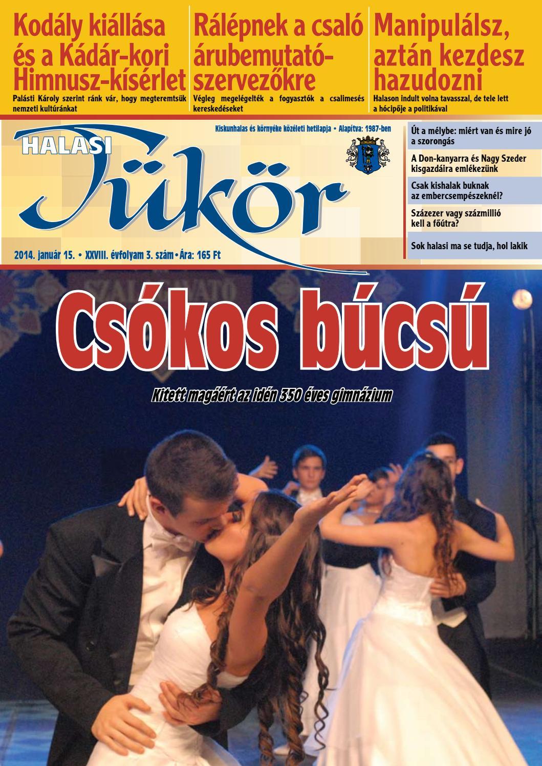 XXVIII. évf. 3. szám 2014. január 15. by Halasi Tükör - issuu b17ecbbd2e