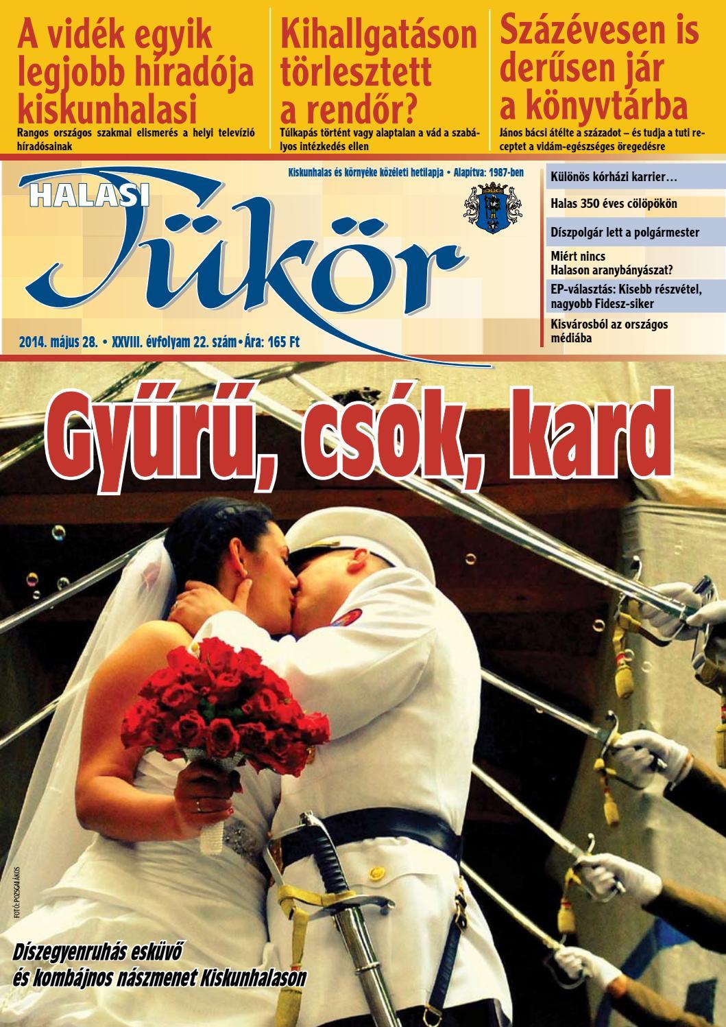 240e1836e7 XXVIII. évf. 22. szám 2014. május 28. by Halasi Tükör - issuu