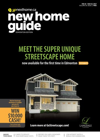 Edmonton New Home Guide - Feb 10, 2017 by NextHome - issuu