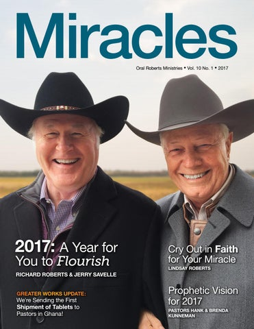 Miracles, Vol. 10, No. 1, 2017 by Oral Roberts Ministries