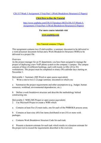 CIS 517 Week 5 Assignment 3 Voip Part 1 Work Breakdown Structure 2 Papers Click Here To Buy The Tutorial