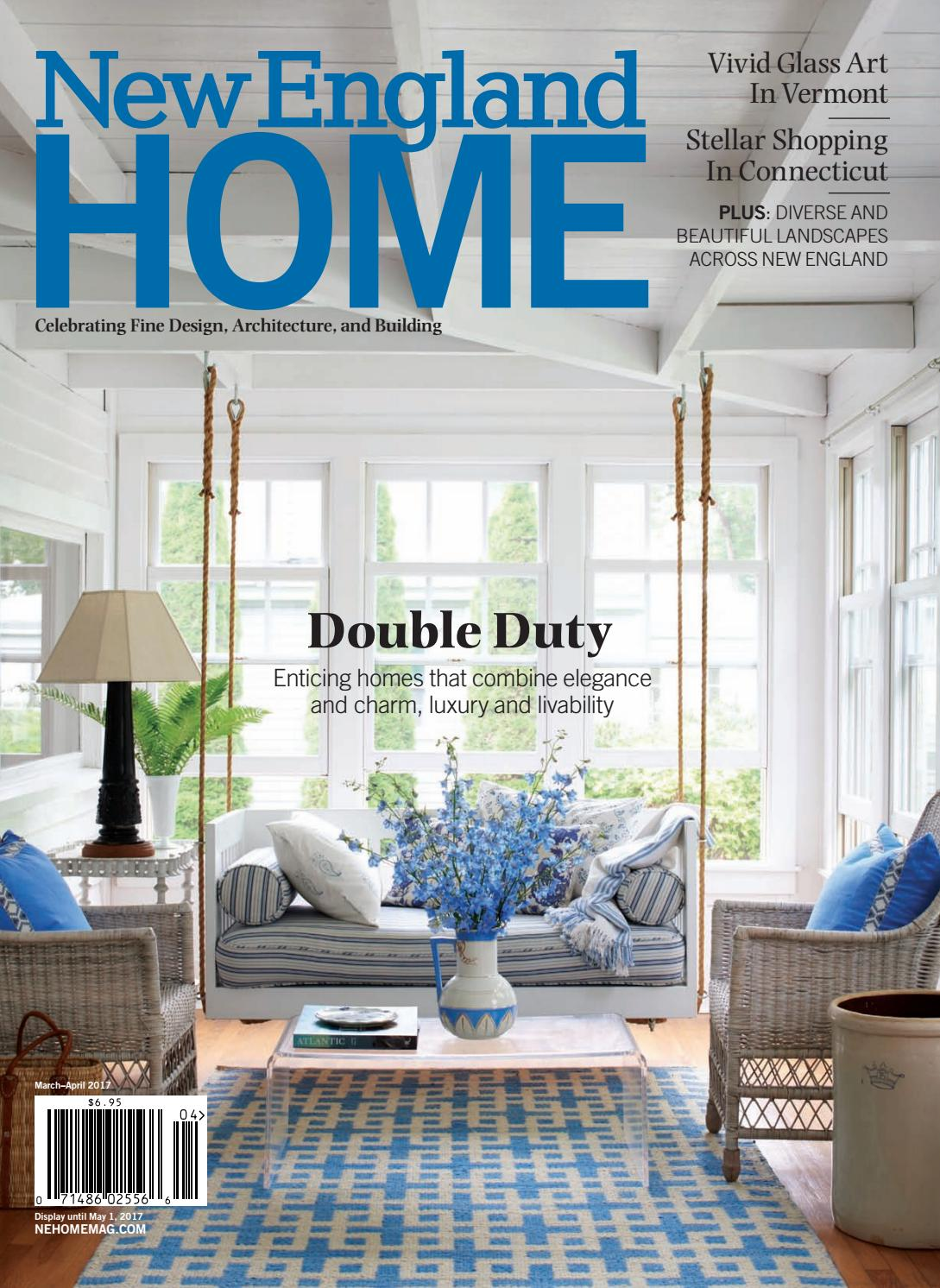 New england home march april 2017 by new england home magazine llc issuu