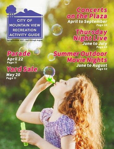 e6742d9b2df5 City of Mountain View 2017 Spring Summer Recreation Activity Guide ...