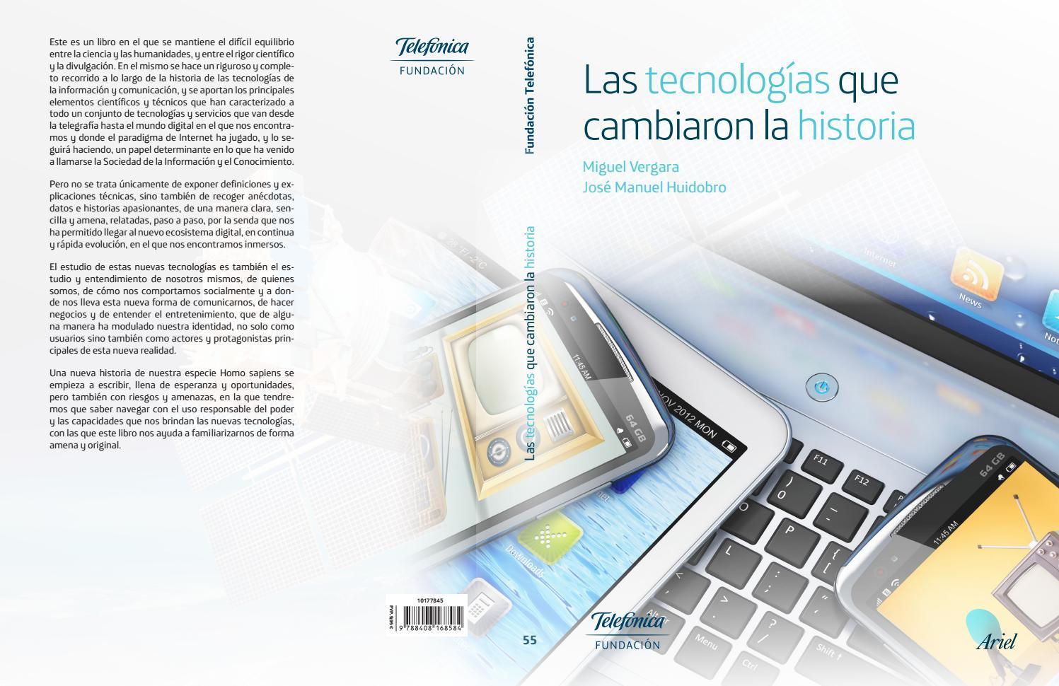 Las tecnologias que cambiaron la historia (2016) by Anselmo Lucio ...