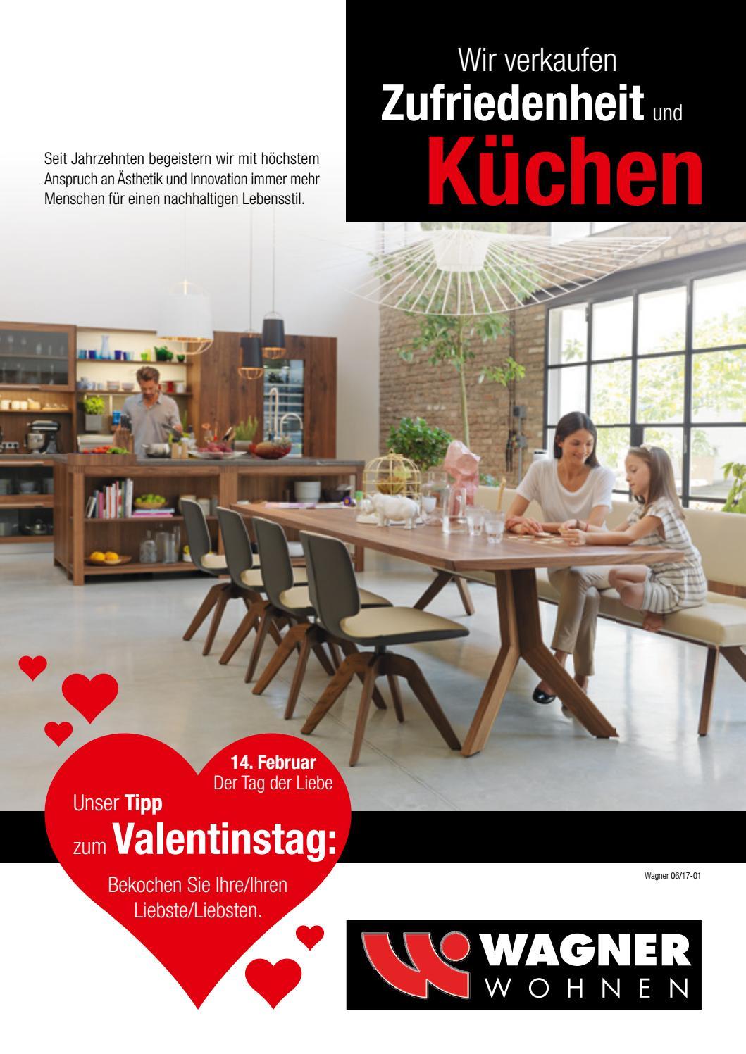 Wagner Wohnen - Küchenprospekt 09.02.2017 by Wagner Wohnen - issuu