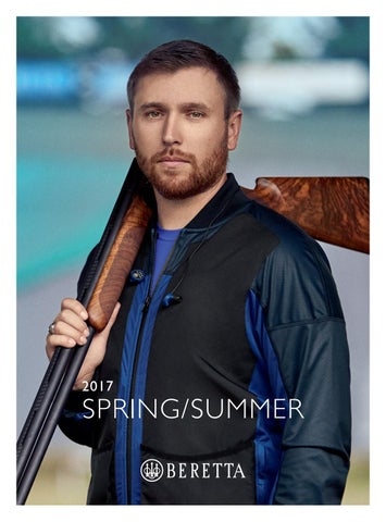 28b30701e9e Beretta SPRING SUMMER 2017 Collection by BERETTA - issuu