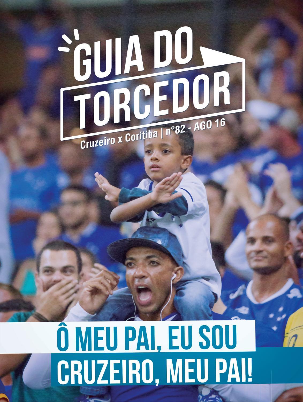 Guia Do Torcedor Cruzeiro X Coritiba Nº 82 Ago 16 By Cruzeiro Esporte Clube Issuu