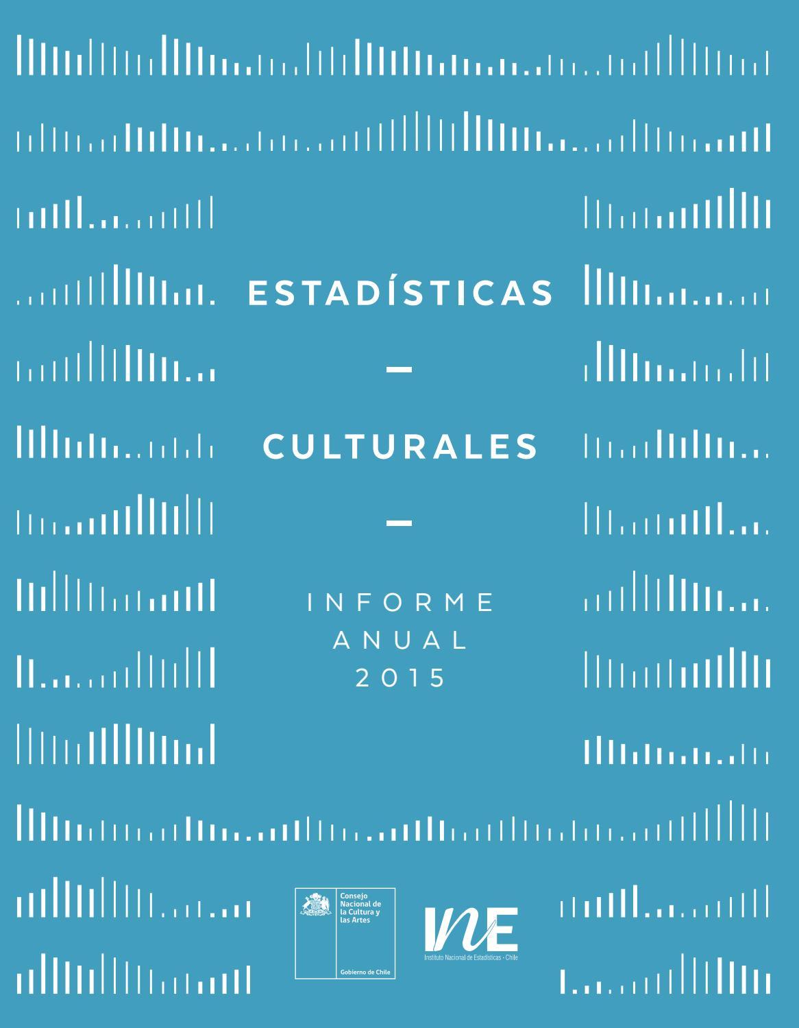 Estadísticas culturales. Informe anual 2015 by Ministerio de las ...