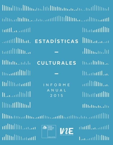 Estadísticas culturales. Informe anual 2015 by Ministerio de las ... bde8d9dcc8e