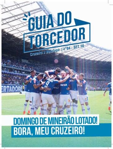 Guia do Torcedor - Cruzeiro x Botafogo - Nº 84 - Set 16 by Cruzeiro ... 076597bbfab8a