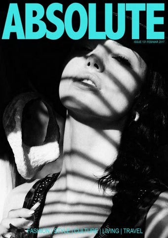 2471c33d8234 Absolute Magazine issue 131 Feb Mar 2017 by ABSOLUTE MAGAZINE GROUP ...