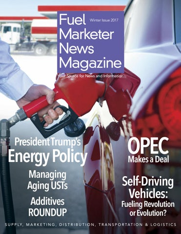 Fuel Marketer News Winter Issue 2017 By Fuels Market News   Issuu