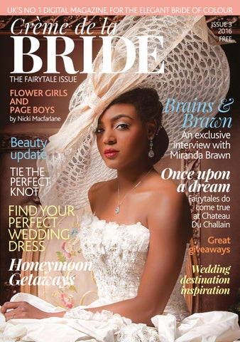 d8f2639c868 The fairytale Issue by Creme de la Bride Magazine - issuu