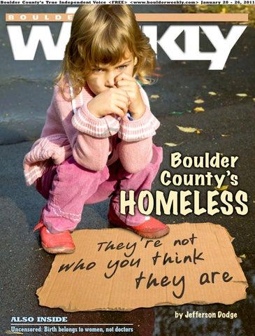 88c4a7465 Boulder County 's Tr ue Independent Voice <Free>  <www.boulder weekly.com> Januar y 20 - 26, 2011. Also inside