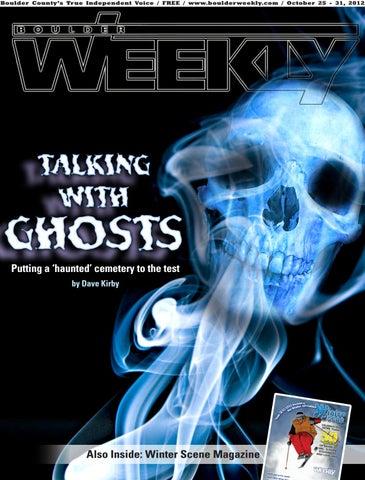 10 25 12 Boulder Weekly By Boulder Weekly Issuu