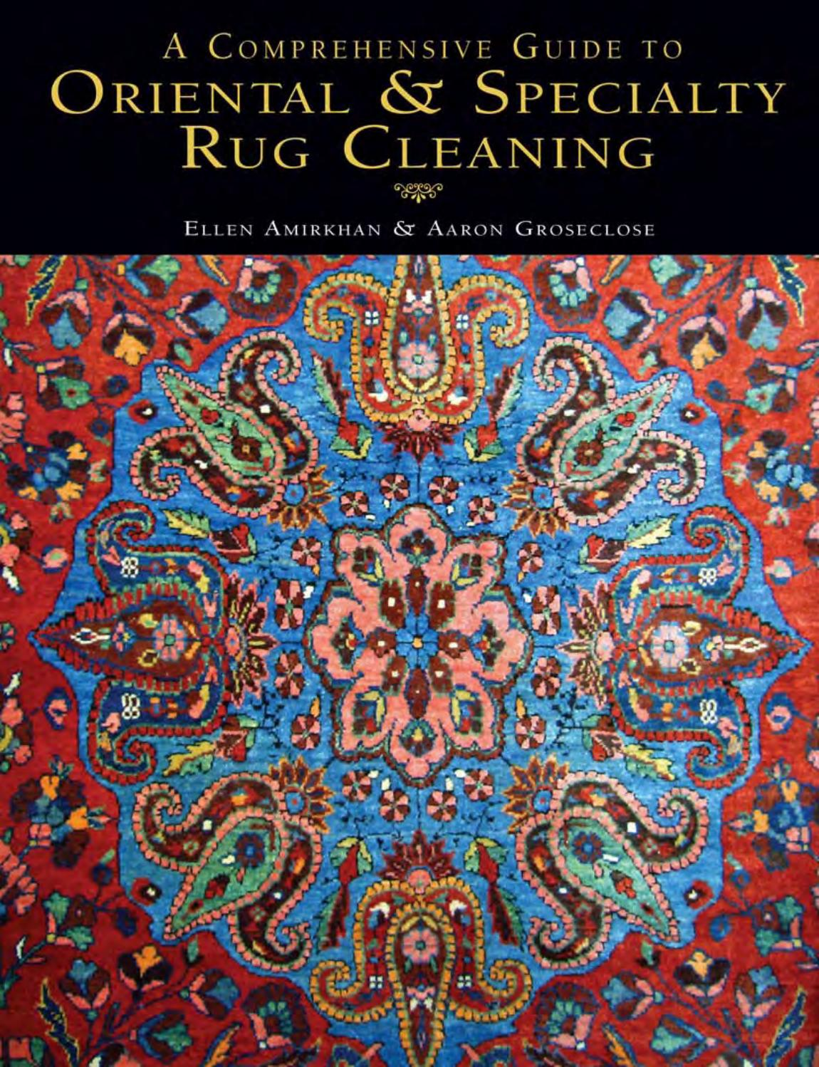 A Comprehensive Guide To Oriental Specialty Rug Cleaning
