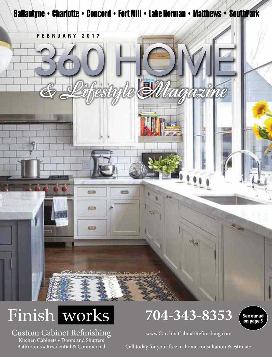 360 Home Magazine, Charlotte. February 2017 by Warren Stone - issuu