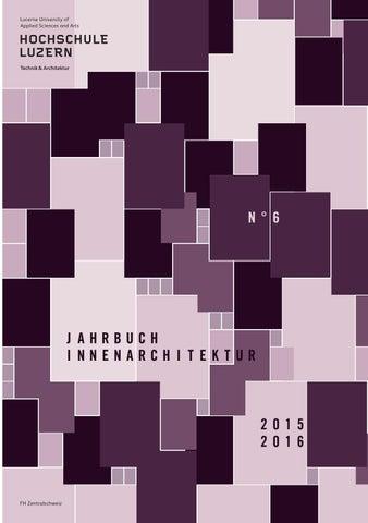 Jahrbuch innenarchitektur 2015 2016 by hochschule luzern for Innenarchitektur verband