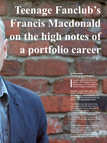 Page 29 of Teenage Fanclub's Francis Macdonald on the high notes of a portfolio career