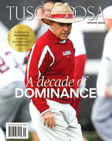 2380e84ff261bc Tuscaloosa Magazine Special Issue 2017 by Tuscaloosa News - issuu