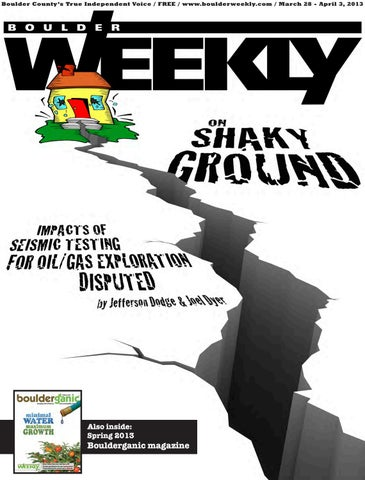 27c94e0e5c 3 28 13 boulder weekly by Boulder Weekly - issuu
