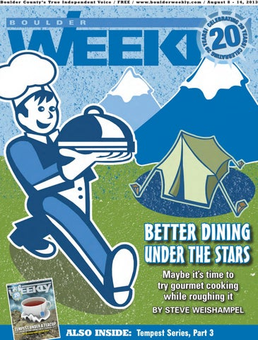 41dfef987 8 8 13 boulder weekly by Boulder Weekly - issuu