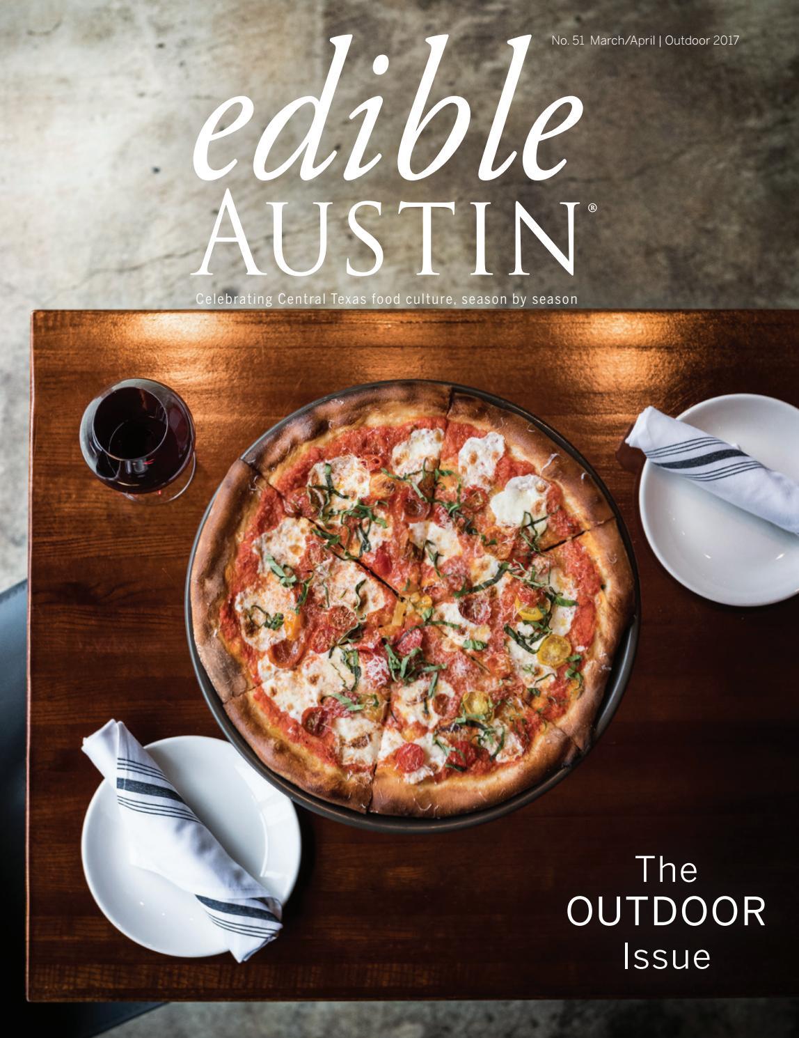7657073e2c8 Edible Austin Outdoor 2017 by Edible Austin - issuu