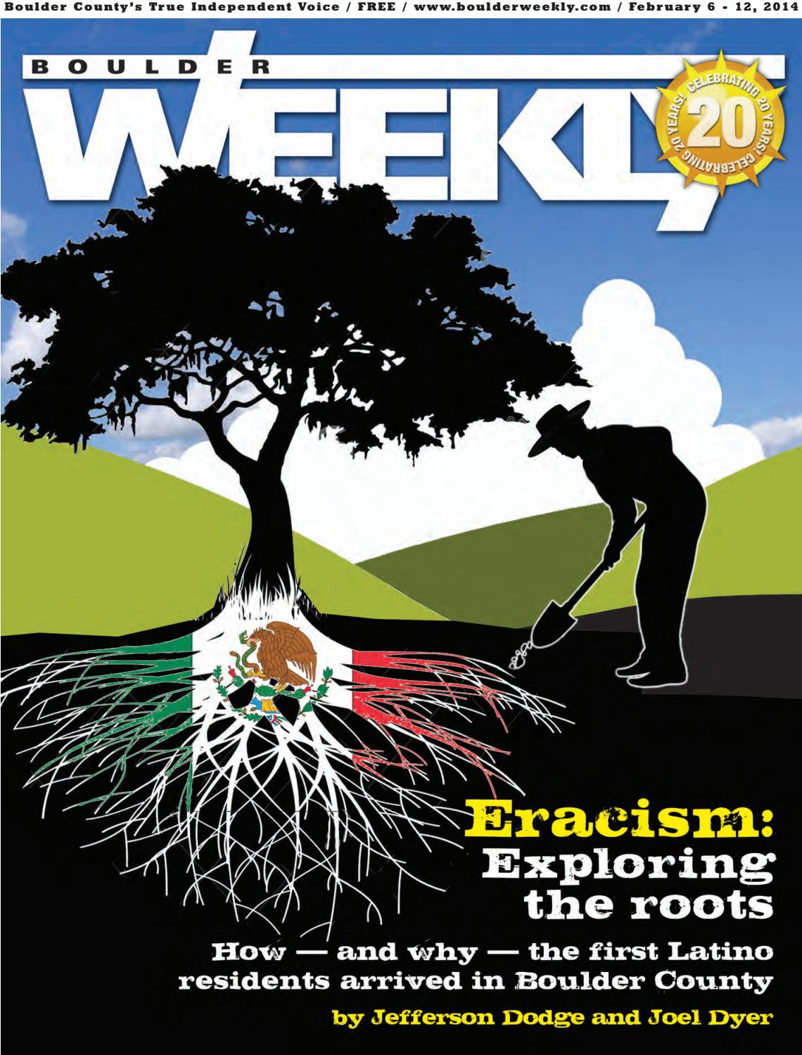 2 6 14 boulder weekly by Boulder Weekly issuu