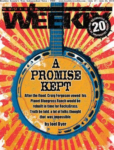 7 17 14 Boulder Weekly By Boulder Weekly Issuu