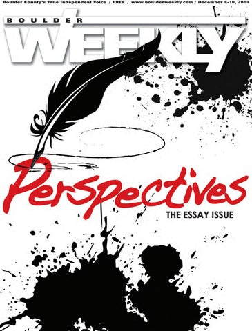12 4 14 boulder weekly by Boulder Weekly - issuu