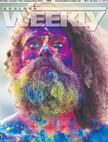 ffd7d89bfd 5 28 15 boulder weekly by Boulder Weekly - issuu