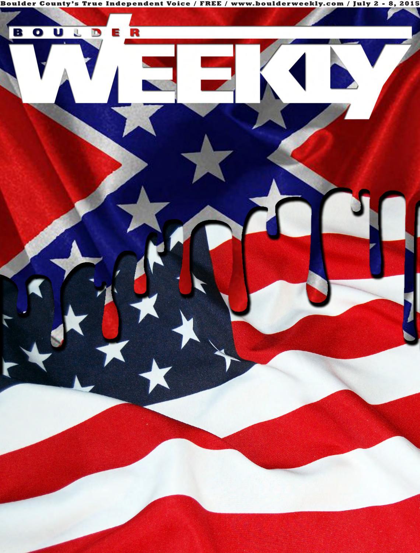 ab702c06d923 7 2 15 boulder weekly by Boulder Weekly - issuu
