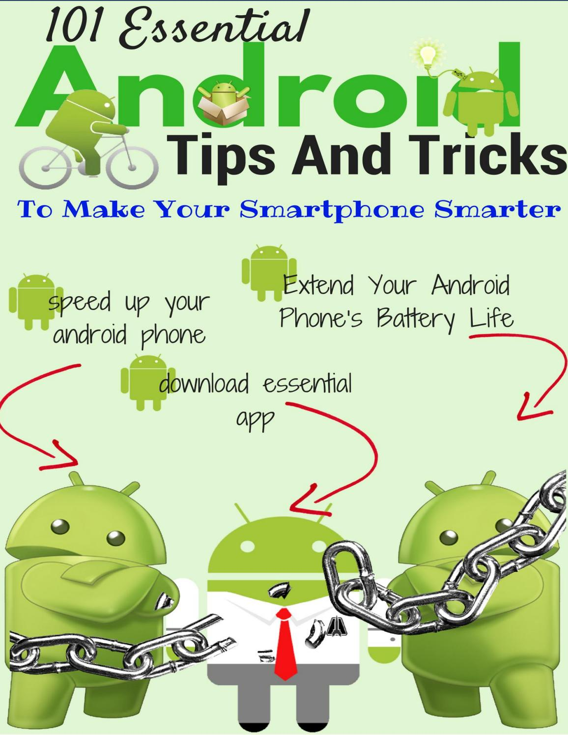101 essential android tips and tricks to make your smartphone Smarter by  Android Data Recovery - issuu