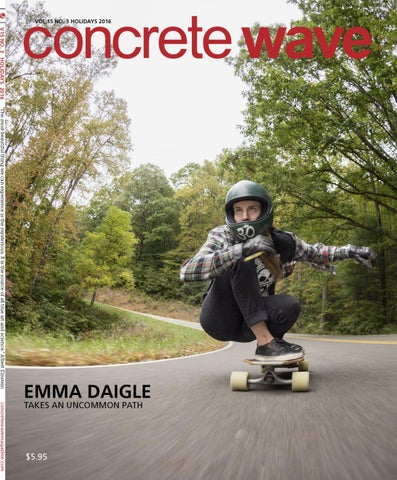 Concrete Wave Winter 2017 By Concrete Wave Magazine Issuu